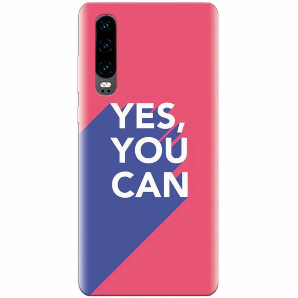 Husa silicon pentru Huawei P30, Yes You Can