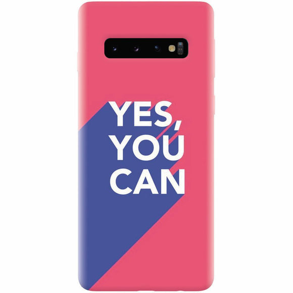 Husa silicon pentru Samsung Galaxy S10, Yes You Can