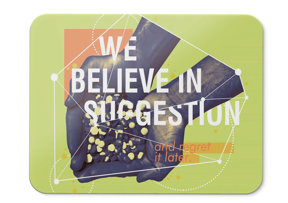 Mouse Pad Suggestion Believe Regret Popular Quotes Hd  - 21.5 X 27 X 0.3cm