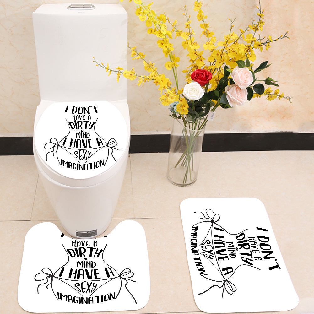 Dirty mind sexy imagination 3 Piece Toilet Cover Set