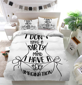 Dirty mind sexy imagination Duvet Cover Bedding Set