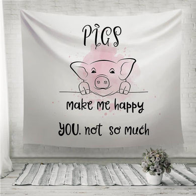 Pigs make me happy Wall Tapestry