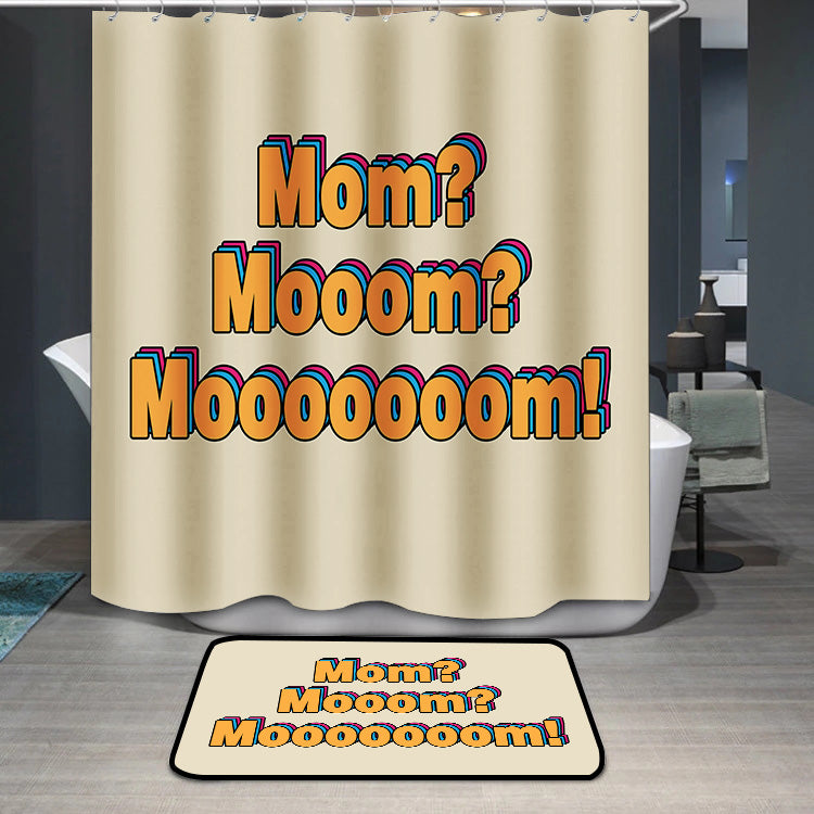 Mother's Day Mom Mooom Shower Curtain