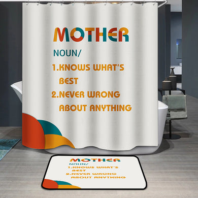 Mother's Day Mother explanation Shower Curtain