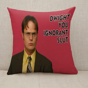 Dwight you ignorant slut Throw Pillow [With Inserts]