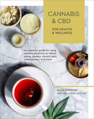 Cannabis and CBD - by Aliza Sherman & Dr.Junella Chin