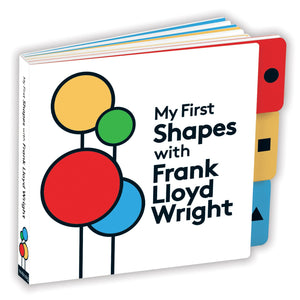 My First Shapes with Frank Lloyd Wright Board Book