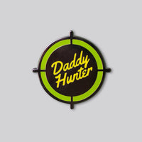 Daddy Hunter Enamel Pin