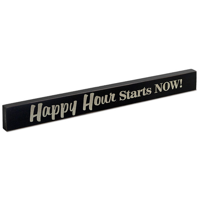 Happy Hour Starts Now! Wood Block Sign- Large