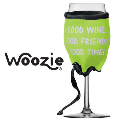 Woozie, Good Wine, Good Friends, Good Time!