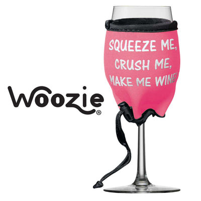 Woozie, Squeeze Me, Crush Me, Make Me Wine!