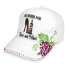 Will Work For Shoes & Wine Cap