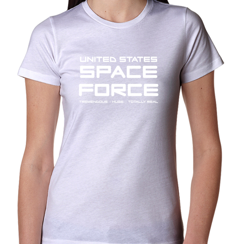 e12ccd407ab Funny Space Force T Shirt Anti Donald Trump Gift President Women s T-Shirts  T-