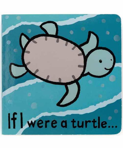 IF I WERE A TURTLE