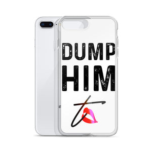 DUMP HIM White iPhone Case