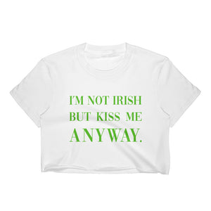 Not Irish Crop Top