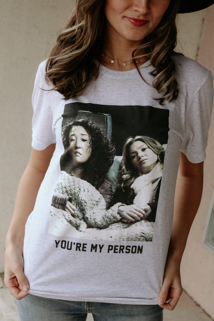 you're my person tee - grey