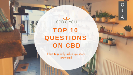 Top 10 questions about CBD