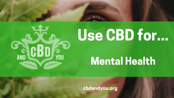 Use CBD for Mental Health