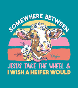 Wish a Heifer Would - Short Sleeve