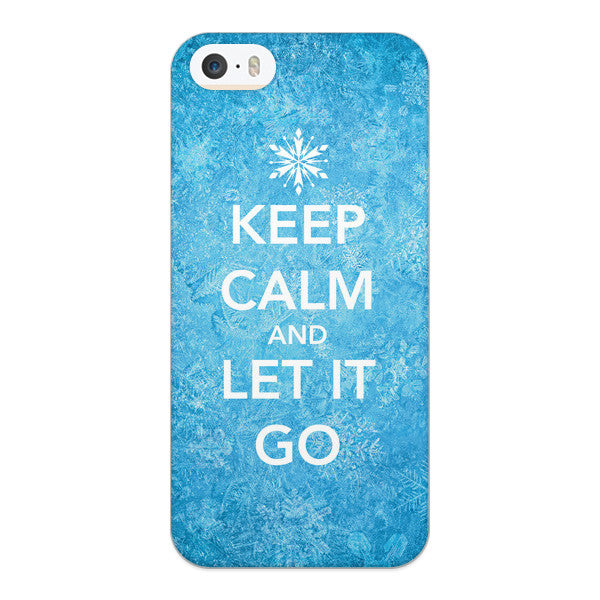 iPhone 5 and iPhone 5s Keep Calm and Let it Go Case