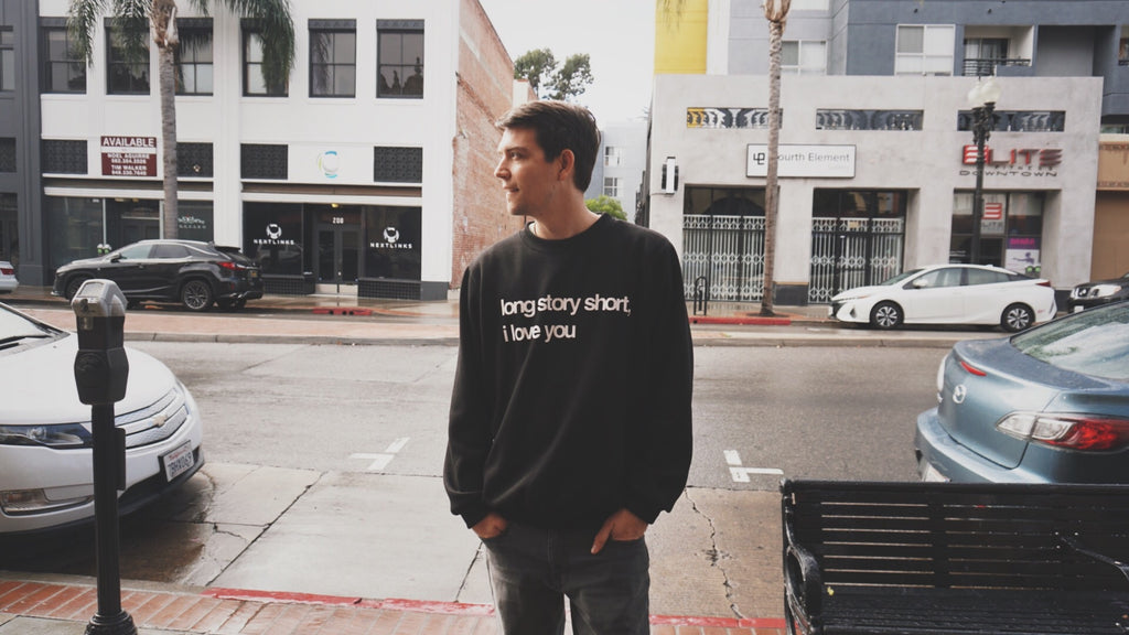 Long story short, I love you // feed me & cuddle me sweatshirt