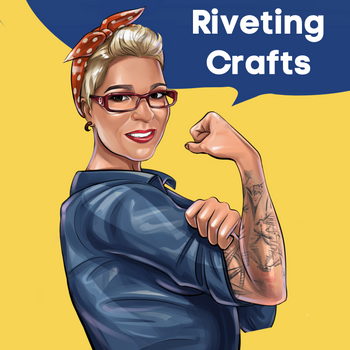 Riveting Crafts