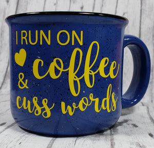 I Run On Coffee and Cuss Words Mug - Kool Catz Stuff