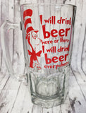 I Will Drink Beer Here or There Liter Beer Mug