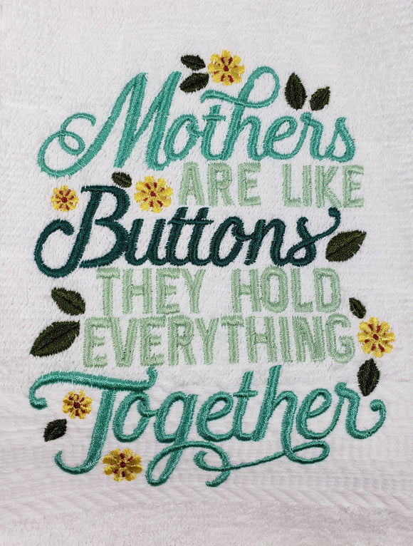 Mother's Are Like Buttons Towel - Kool Catz Stuff