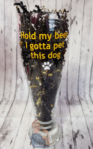 Hold My Beer I Gotta Pet This Dog Pint Beer Glass