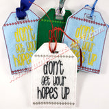 Don't Get Your Hopes Up Gift Tag - Kool Catz Stuff