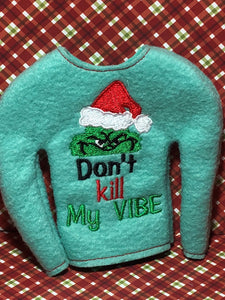 Don't Kill My Vibe Elf Shirt - Kool Catz Stuff