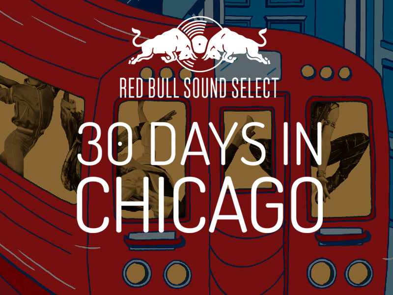 Red Bull Sound Select x EarPeace | 30 Days in Chicago