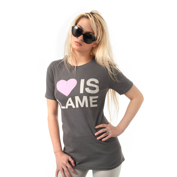 Limited Edition Love is Lame tees