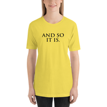 Load image into Gallery viewer, And So It Is - Relaxed T-Shirt