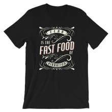 Load image into Gallery viewer, Fear is the Fast Food of Vibration - Unisex T