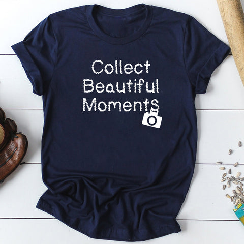 Collect Beautiful Moments T-shirts for Women