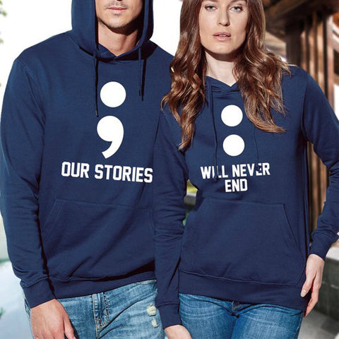 Our Stories will never end Hoodie