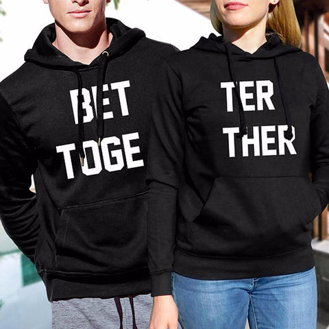 Better Together Couple Hoodies