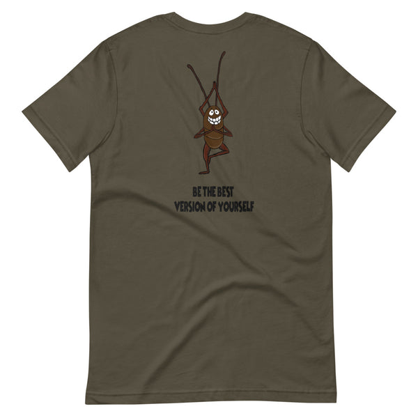 Be the Best Version of Yourself Cockroach Short-Sleeve Unisex T-Shirt