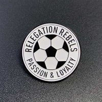 Relegation Rebels Pin - Relegation Rebels
