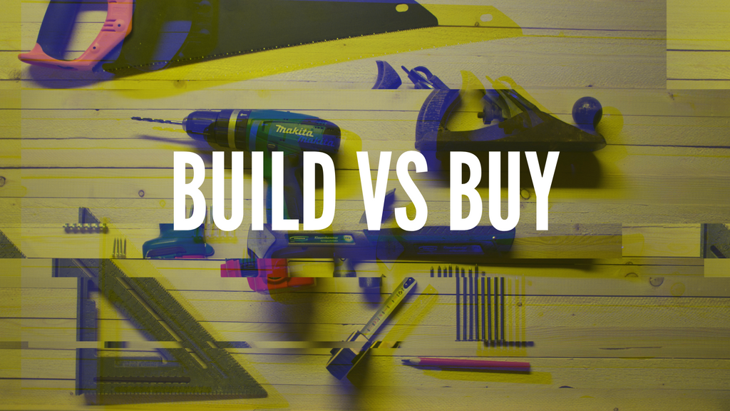 Build vs Buy