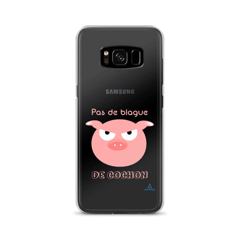"Housse Samsung ""BLAGUE DE COCHON"""