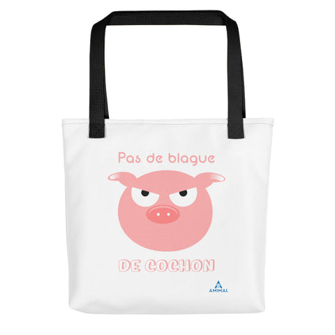 "Sac ""BLAGUE DE COCHON"""