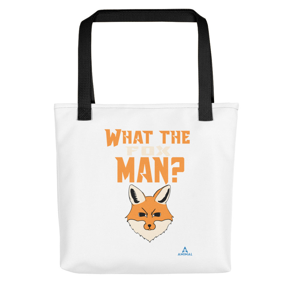 "Sac ""WHAT THE FOX MAN?"""
