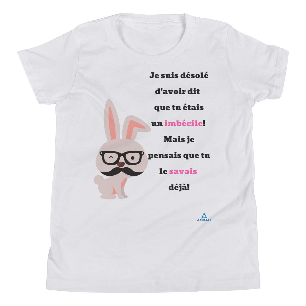 "T-Shirt Adolescent ""TU ES UN IDIOT"""