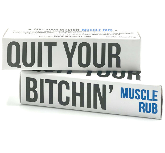 Quit Your Bitchin Muscle Rub