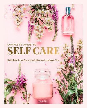 Complete guide to Self Care