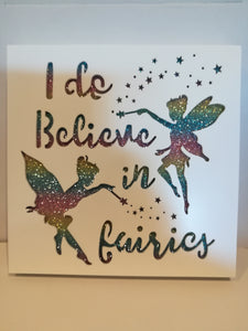 I believe in fairies plaque